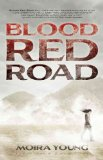Portada de (BLOOD RED ROAD) BY YOUNG, MOIRA (AUTHOR) HARDCOVER ON (06 , 2011)