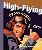 Portada de HIGH-FLYING CROSSWORDS BY EMILY COX (2011-05-03)