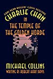 Portada de CHARLIE CHAN IN THE TEMPLE OF THE GOLDEN HORDE BY MICHAEL COLLINS (2003-03-01)