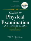 Portada de BATES' GUIDE TO PHYSICAL EXAMINATION AND HISTORY TAKING (BATES' GUIDE TO PHYSICAL EXAMINATION & HISTORY TAKING) 10TH (TENTH) REVISED EDITION BY BICKLEY, LYNN S. PUBLISHED BY LIPPINCOTT WILLIAMS AND WILKINS (2008)