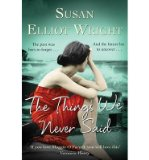 Portada de [(THE THINGS WE NEVER SAID)] [ BY (AUTHOR) SUSAN ELLIOT-WRIGHT ] [MAY, 2013]
