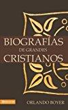 Portada de BIOGRAFÍAS DE GRANDES CRISTIANOS
