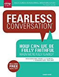 Portada de FEARLESS CONVERSATION: HOW CAN WE BE FULLY FAITHFUL WHEN WE'RE FULLY FLAWED?: DISCUSSIONS FROM 1-2 SAMUEL, 1 CHRONICLES, PSALMS BY GROUP PUBLISHING (2015-03-16)