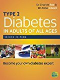 Portada de TYPE 2 DIABETES IN ADULTS OF ALL AGES 2ND EDITION BY CHARLES FOX (2013-06-15)