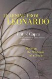 Portada de LEARNING FROM LEONARDO: DECODING THE NOTEBOOKS OF A GENIUS (BK CURRENTS) BY CAPRA, FRITJOF (2014) HARDCOVER
