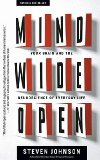 Portada de [(MIND WIDE OPEN: YOUR BRAIN AND THE NEUROSCIENCE OF EVERYDAY LIFE)] [AUTHOR: STEVEN JOHNSON] PUBLISHED ON (MAY, 2005)
