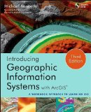 Portada de INTRODUCING GEOGRAPHIC INFORMATION SYSTEMS WITH ARCGIS: A WORKBOOK APPROACH TO LEARNING GIS BY JACK DANGERMOND (FOREWORD), MICHAEL D. KENNEDY (30-MAY-2013) PAPERBACK