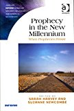 Portada de [(PROPHECY IN THE NEW MILLENNIUM : WHEN PROPHECIES PERSIST)] [EDITED BY SARAH HARVEY ] PUBLISHED ON (APRIL, 2013)