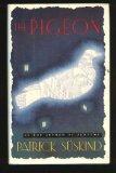 Portada de BY SUSKIND, PATRICK THE PIGEON (1988) HARDCOVER