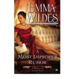 Portada de [(A MOST IMPROPER RUMOR: A WHISPERS OF SCANDAL NOVEL)] [AUTHOR: EMMA WILDES] PUBLISHED ON (MAY, 2013)