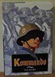 Portada de KOMMANDO: HITLER'S SPECIAL FORCES IN THE SECOND WORLD WAR BY LEO KESSLER (1995-12-02)