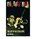 Portada de [(GROOVIN' HIGH: THE LIFE OF DIZZY GILLESPIE )] [AUTHOR: ALYN SHIPTON] [SEP-2001]