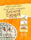 Portada de FOOD AND COOKING IN ANCIENT EGYPT (COOKING IN WORLD CULTURES) BY GIFFORD, CLIVE, CHERRILL, PAUL (2010) PAPERBACK
