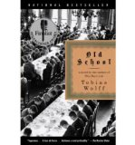 Portada de (OLD SCHOOL) BY WOLFF, TOBIAS (AUTHOR) PAPERBACK ON (09 , 2004)