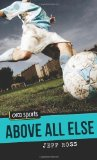 Portada de ABOVE ALL ELSE (ORCA SPORTS) BY ROSS, JEFF (2014) PAPERBACK