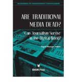 Portada de [(ARE TRADITIONAL MEDIA DEAD?: CAN JOURNALISM SURVIVE IN THE DIGITAL WORLD?)] [AUTHOR: INGRID STURGIS] PUBLISHED ON (MAY, 2012)