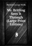 Portada de MR. BRITLING SEES IT THROUGH (LARGE PRINT EDITION)