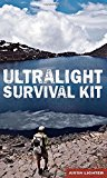 Portada de ULTRALIGHT SURVIVAL KIT BY JUSTIN LICHTER (2014-02-01)