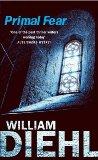 Portada de PRIMAL FEAR BY DIEHL, WILLIAM (1996) PAPERBACK