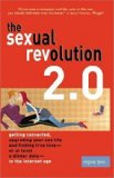 Portada de THE SEXUAL REVOLUTION 2.0: GETTING CONNECTED, UPGRADING YOUR SEX LIFE, AND FINDING TRUE LOVE -- OR AT LEAST A DINNER DATE -- IN THE INTERNET AGE BY LYNN, REGINA (2005) PAPERBACK